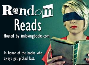 Random Reads Meme – Hosted by ImLovingBooks.com