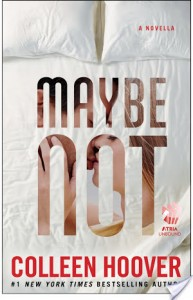MaybeNotbyColleenHoover