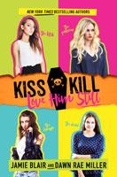 Kiss-Kill-Love-Him-Still