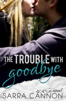 The-Trouble-with-Goodbye
