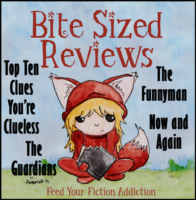 Bite-Sized Reviews – Top Ten Clues You're Clueless, The Funnyman, Now and Again, The Guardian