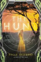 The Cage and The Hunt by Megan Shepherd – Review