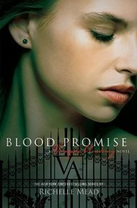 Review: Blood Promise (Vampire Academy #4) by Richelle Mead