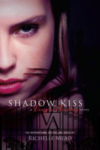 Review: Shadow Kiss (Vampire Academy #3) by Richelle Mead