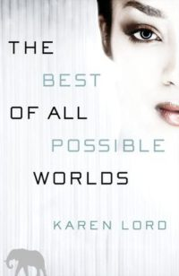Review: The Best of All Possible Worlds by Karen Lord