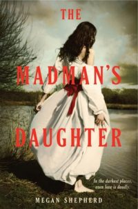 Review: The Madman's Daughter by Megan Shepherd