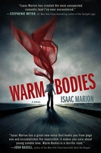 Review: Warm Bodies by Isaac Marion