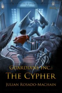 Review & Author Interview: The Cypher (Guardians, Inc. #1) by Julian Rosado-Machain