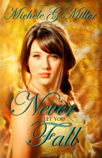 Review & Giveaway (Plus, Author Top 10 List!): Never Let You Fall by Michele G. Miller