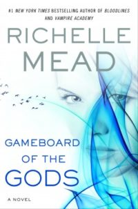 Check It Out – Richelle Mead's upcoming novel, Gameboard of the Gods