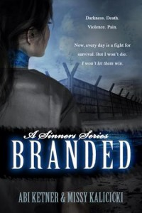 Read Chapter One of Branded by Abi Ketner & Missy Kalicicki – Releases today!
