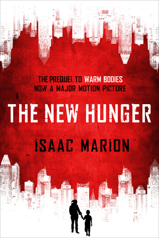 Review: The New Hunger by Isaac Marion