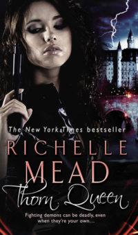 Random Reads Review – Thorn Queen (Dark Swan #2) by Richelle Mead