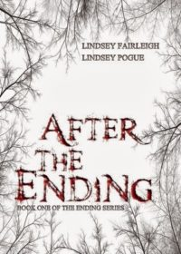 Review – After the Ending by Lindsey Fairleigh & Lindsey Pogue