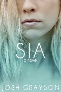 Review & Giveaway – Sia by Josh Grayson