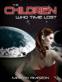 Review – The Children Who Time Lost by Marvin Amazon