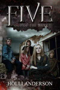 Review & Giveaway – Five – Out of the Dark by Holli Anderson