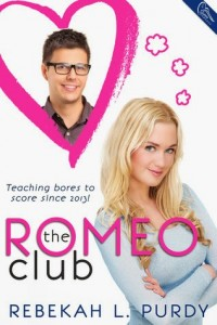ARC Review & Giveaway – The Romeo Club by Rebekah L. Purdy