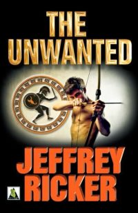 Review & Giveaway – The Unwanted by Jeffrey Ricker