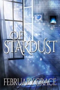 Random Reads Review – Of Stardust by February Grace