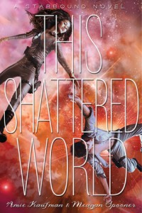 ARC Mini Review Preview – This Shattered World by Amie Kaufman & Meagan Spooner