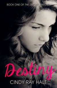 Review – Destiny by Cindy Ray Hale