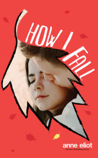 Review – How I Fall by Anne Eliot