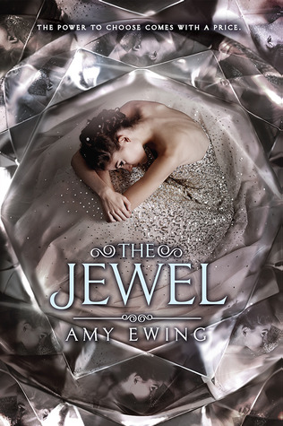 ARC Review & Giveaway – The Jewel by Amy Ewing