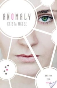 Reviews & Giveaway – Anomaly & Luminary by Krista McGee