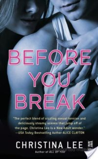 Review – Before You Break by Christina Lee