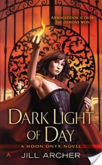 Review & Giveaway – Dark Light of Day and Fiery Edge of Steel by Jill Archer