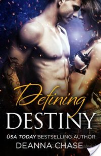 Review & Giveaway – Defining Destiny by Deanna Chase