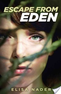 Review & Giveaway – Escape From Eden by Elisa Nader