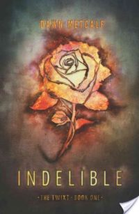 ARC Review: Indelible by Dawn Metcalf