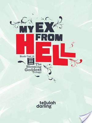 Review – My Ex From Hell by Tellulah Darling