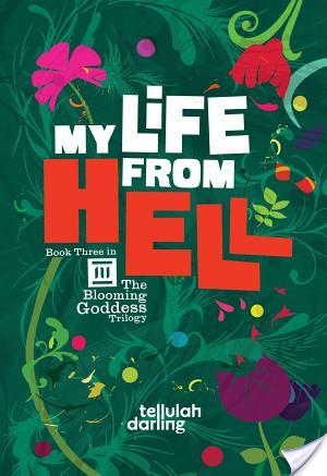 5 Star Review – My Life From Hell by Tellulah Darling
