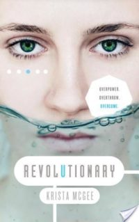 Review & Giveaway – Revolutionary by Krista McGee