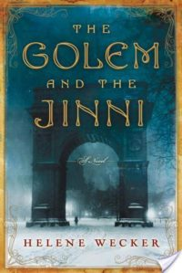 Random Reads Review – The Golem and the Jinni by Helene Wecker