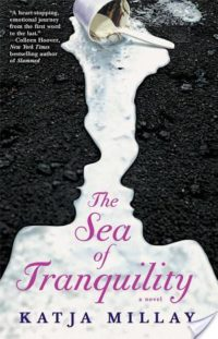 Review – The Sea of Tranquility by Katja Millay