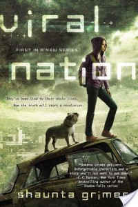 ARC Review: Viral Nation by Shaunta Grimes