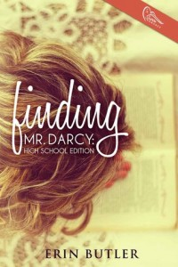 Review & $10 Giveaway – Finding Mr. Darcy: High School Edition by Erin Butler