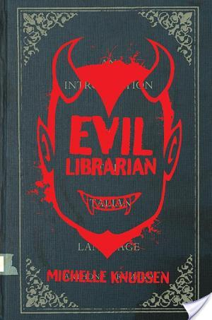 5 Star Review – Evil Librarian by Michelle Knudsen