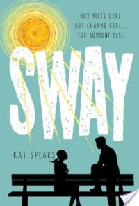 Review – Sway by Kat Spears