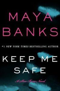 Review & Giveaway – Keep Me Safe by Maya Banks