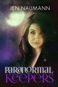 Review & Giveaway – Paranormal Keepers by Jen Naumann
