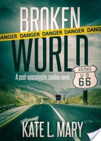 Review – Broken World by Kate L. Mary