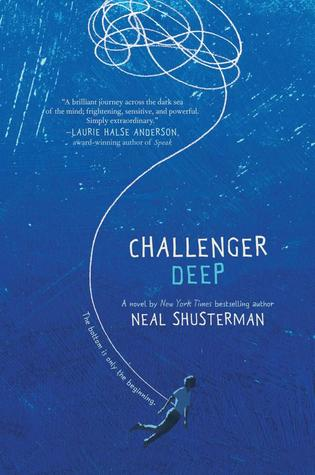 Challenger Deep by Neal Shusterman – Review