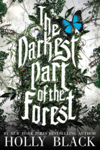 ARC Review – The Darkest Part of the Forest by Holly Black