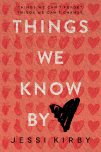 Things We Know by Heart by Jessi Kirby – 5 Star Review