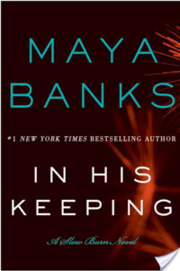 Release Day Review & Giveaway – In His Keeping by Maya Banks